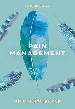 Pain Management  The Mindful Way PDF