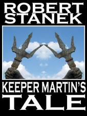 Keeper Martin's Tale: Ruin Mist Chronicles #1