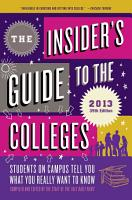 The Insider s Guide to the Colleges  2013 PDF