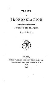 Traité de prononciation grecque-moderne a l'usage des Français