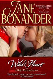 Wild Heart: Blazing Frontier - Book Two