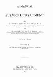 A Manual of Surgical Treatment: The treatment of the surgical affections of the bones. Amputations