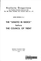 "The ""Sanatio in Radice"" Before the Council of Trent"