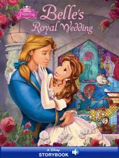 Beauty and the Beast: Belle's Royal Wedding: A Disney Read-Along