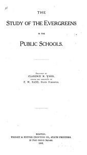The Study of the Evergreens in the Public Schools