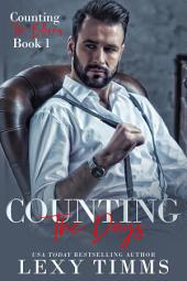 Counting the Days: Billionaire Office Steamy Romance