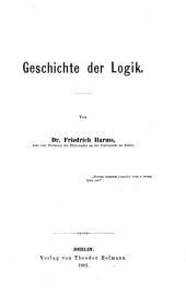 Die philosophie in ihrer geschichte: th. Geschichte der logik