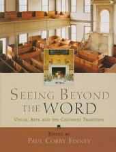 Seeing Beyond the Word