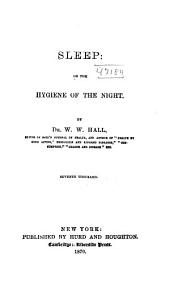 Sleep, Or, The Hygiene of the Night