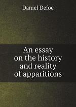 An essay on the history and reality of apparitions