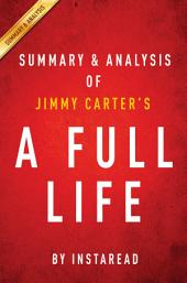 A Full Life by Jimmy Carter | Summary & Analysis: Reflections at Ninety
