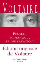 Pensées, remarques et observations - Inédit: Les Cahiers Rouges