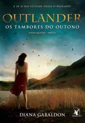 Outlander, os Tambores do Outono -: Parte 1