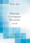 Harvard University Bulletin  Vol  3 PDF