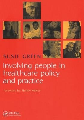 Involving People in Healthcare Policy and Practice PDF