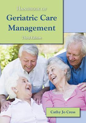 Handbook of Geriatric Care Management PDF