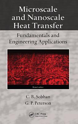 Microscale and Nanoscale Heat Transfer PDF