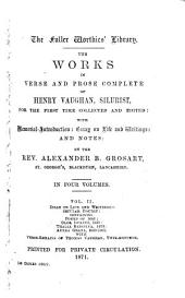 The Works in Verse and Prose Complete of Henry Vaughan, Silurist: Volume 2