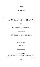 The Works: With His Letters and Journals, and His Life : in Six Volumes. ¬The poetical works of Lord Byron, Volume 5