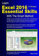 Learn Excel 2016 Essential Skills with The Smart Method PDF