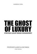 The Ghost of Luxury PDF