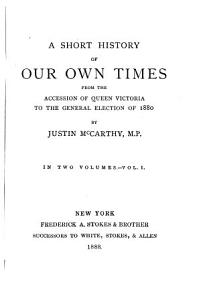 A Short History of Our Own Times from the Accession of Queen Victoria to the General Election of 1880 PDF