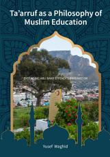 Ta   arruf as a Philosophy of Muslim Education PDF
