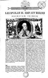 Leopoldi II. Imp. Et Regis. Decretum Primum. Posonii 1790/91 editum (Überschriftstitel)