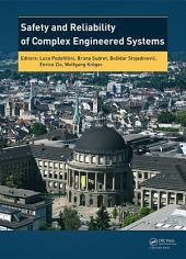 Safety and Reliability of Complex Engineered Systems: ESREL 2015