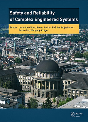 Safety and Reliability of Complex Engineered Systems PDF