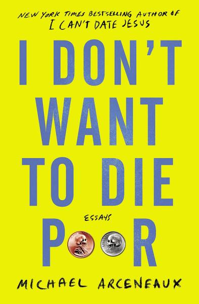 Download I Don t Want to Die Poor Book
