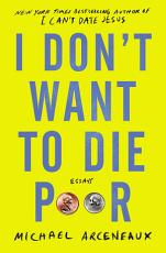 I Don t Want to Die Poor PDF