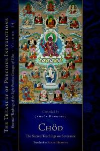Chod  The Sacred Teachings on Severance