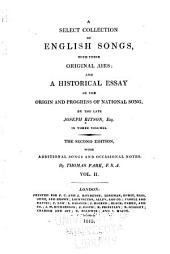 A Select Collection of English Songs with Their Original Airs: Drinking songs, miscellaneous songs, ballads