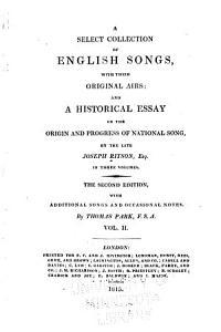 A Select Collection of English Songs with Their Original Airs  Drinking songs  miscellaneous songs  ballads PDF
