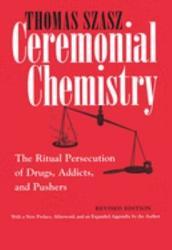 Ceremonial Chemistry
