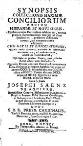 Synopsis collectionis maxima conciliorum omnium Hispaniae et Novi orbis