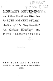 Moriah's Mourning, and Other Half-hour Sketches: Volume 4
