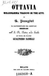 Ottavia. Melodramma tragico in 3 atti. Musica di Gualtiero Sanelli