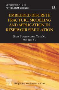 Embedded Discrete Fracture Modeling and Application in Reservoir Simulation