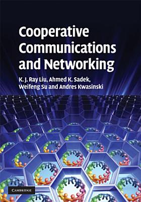 Cooperative Communications and Networking PDF