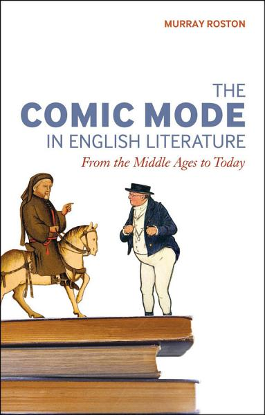 The Comic Mode in English Literature