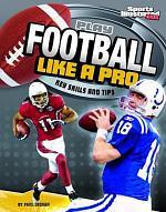 Play Football Like a Pro