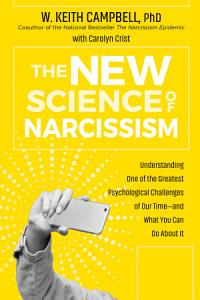 The New Science of Narcissism Book