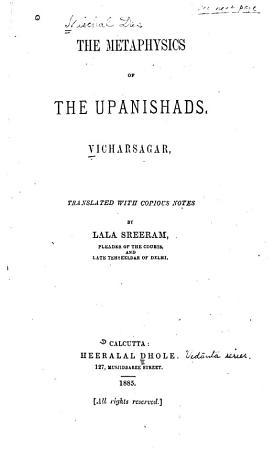 The Metaphysics of the Upanishads  Vicharsagar PDF