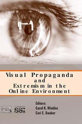 Studies Combined  Social Media And Online Visual Propaganda As Political And Military Tools Of Persuasion