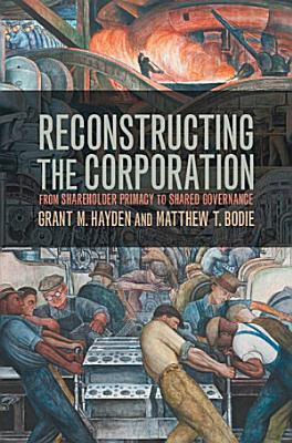 Reconstructing the Corporation