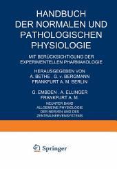 Allgemeine Physiologie der Nerven und des Zentralnervensystems