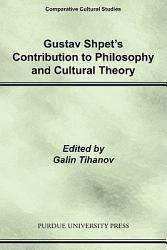 Gustav Shpet s Contribution to Philosophy and Cultural Theory PDF