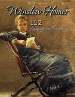 Winslow Homer  152 Paintings and Drawings PDF